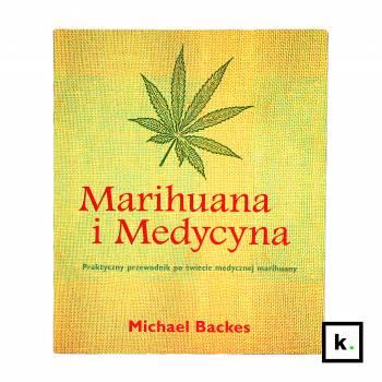 Marihuana i Medycyna.