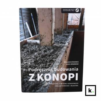 Podręcznik budowania z konopi (The Hempcrete Book)